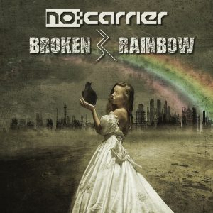 nocarrier - Broken Rainbow - Cover RGB 300dpi